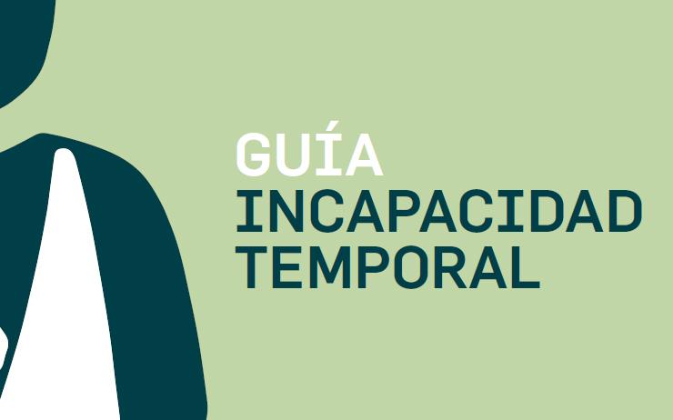 Guía sobre Incapacidad Temporal