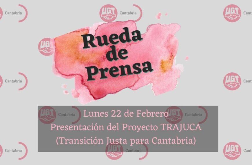 Rueda de prensa 22/02/2021 TRAJUCA