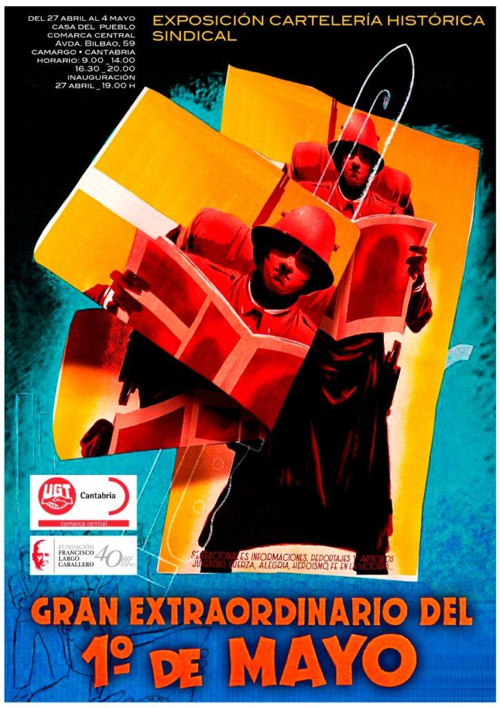 Cartel de presentación de la exposición de UGT, que se celebrará en la sede del sindicato en Camargo del 27 de abril al 4 de mayo