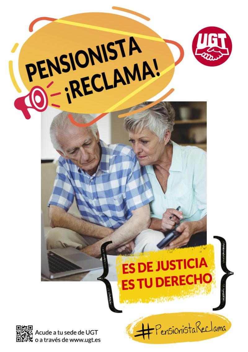 """Cartel de la campaña nacional de UGT """"Pensionista, reclama"""""""