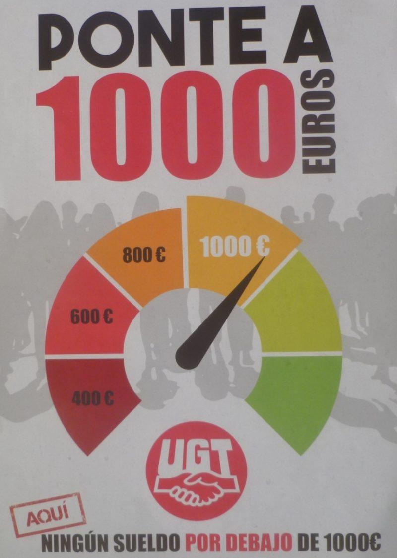 UGT reivindica salarios mínimos de 1.000 euros mensuales en los convenios colectivos y para el año 2019 en el salario mínimo interprofesional